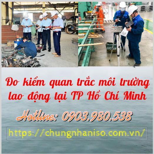 Đo kiểm quan trắc môi trường lao động tại TP Hồ Chí Minh