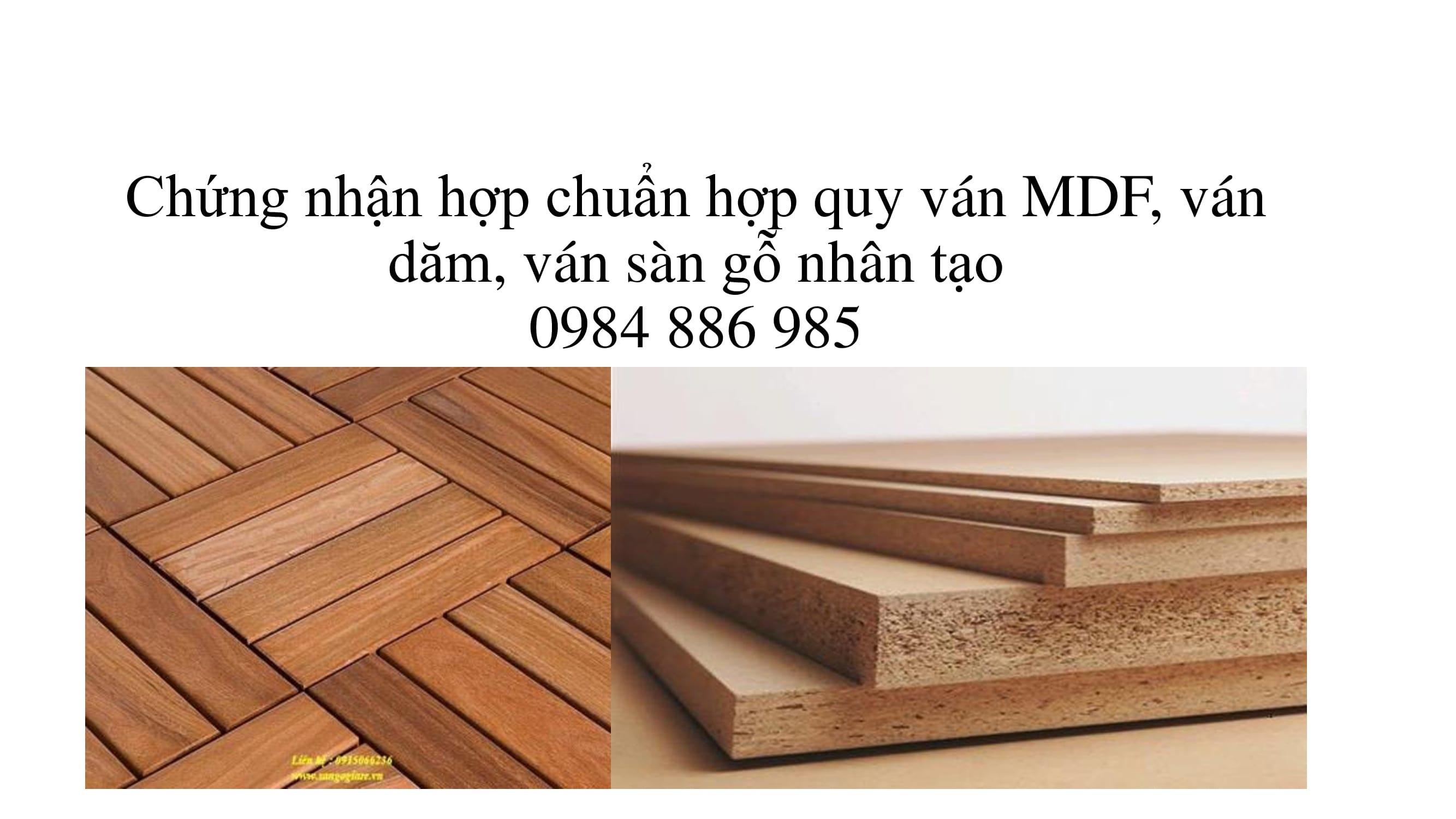 Chứng nhận hợp chuẩn hợp quy ván mdf ván dăm ván sàn gỗ nhân tạo