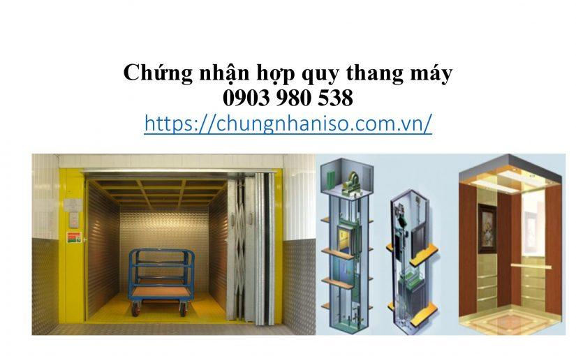 Chứng nhận hợp quy thang máy
