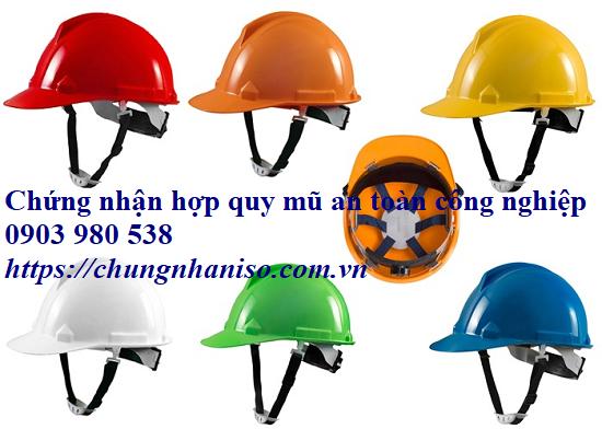 Chứng nhận hợp quy mũ an toàn công nghiệp