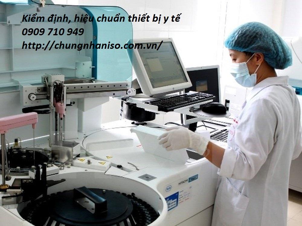 Kiểm định, hiệu chuẩn thiết bị y tế